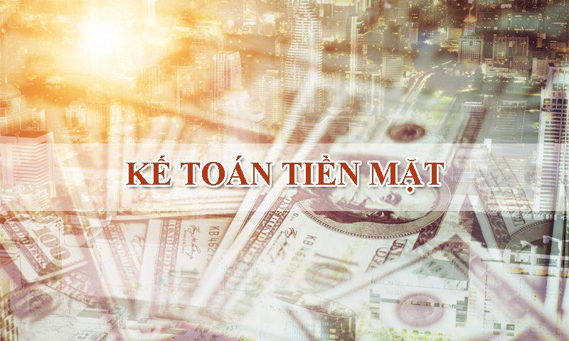 ke-toan-tien-mat-la-gi